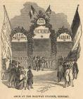 Print, engraving, Arch at the Railway Station, Gosport, Hampshire, for the visit of Victoria and King Louis Philippe of France, published in the Ilustrated London News, 19 October 1844. The newscutting has a description of the occasion.