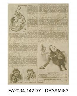 Newspaper cutting, text with cartoon sketches and captions, giving a satirical account of progress in the Tichborne v Lushington trial. Cartoon sketches depict the Claimant, and witnesses from the previous weeks. Written under the pseudonym FUN, circa 1