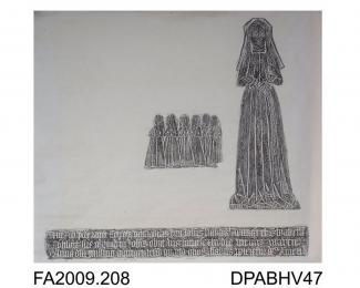 Brass rubbing, in black heel-ball on white paper, Elizabeth Haydok, wife of John (effigy lost), c1504, with six daughters, 3 lines of Latin inscription, mural in north chapel of church at Odiham, Hampshire, by Herbert Druitt, 1876-1943'The effigy of th